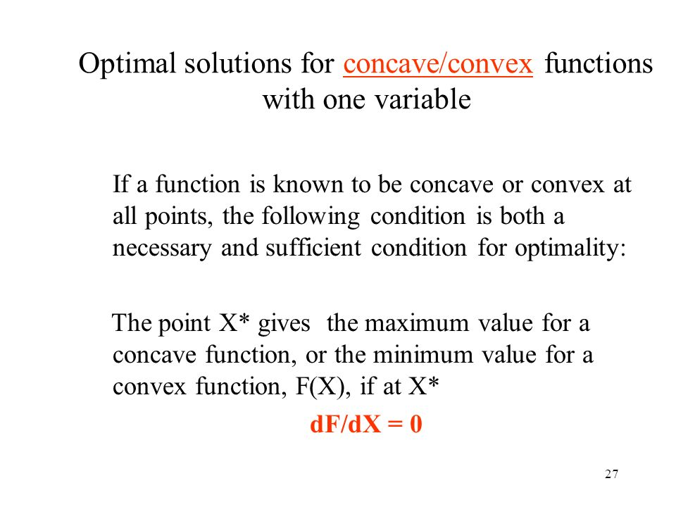 Optimal solutions for concave/convex functions with one variable