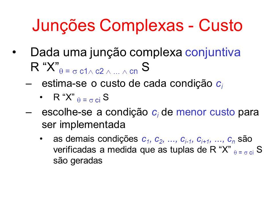 Junções Complexas - Custo