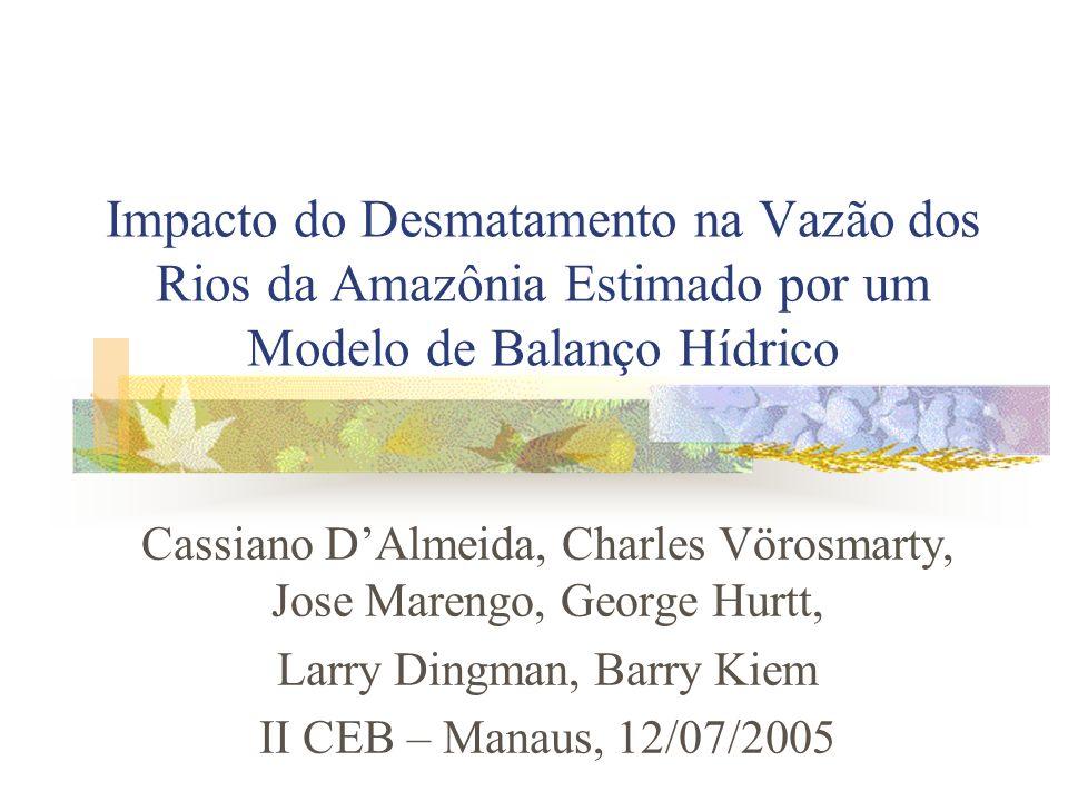 Impacto do Desmatamento na Vazão dos Rios da Amazônia Estimado por um Modelo de Balanço Hídrico