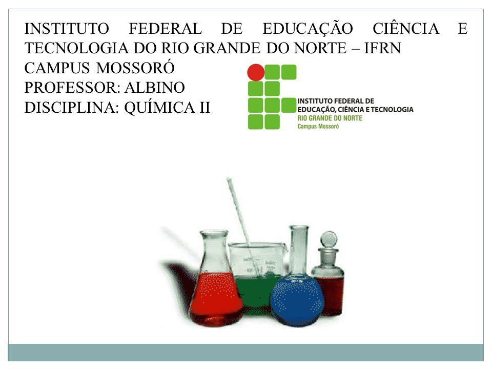 INSTITUTO FEDERAL DE EDUCAÇÃO CIÊNCIA E TECNOLOGIA DO RIO GRANDE DO NORTE – IFRN