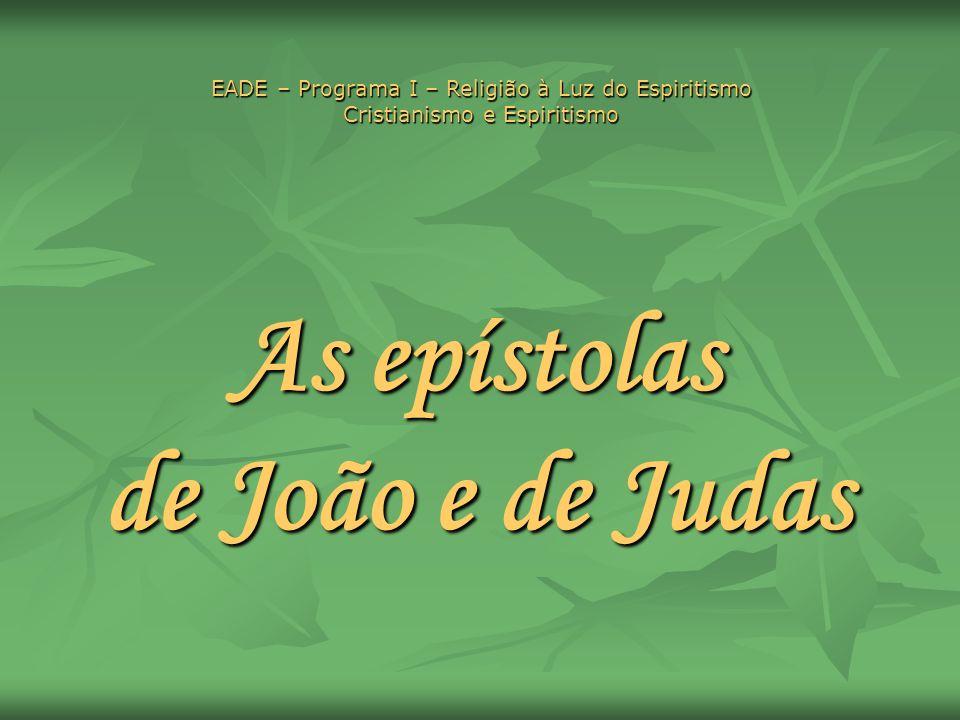 As epístolas de João e de Judas