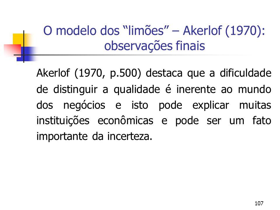 O modelo dos limões – Akerlof (1970): observações finais