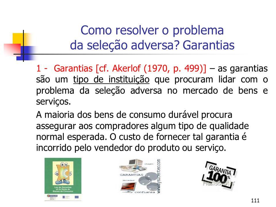 Como resolver o problema da seleção adversa Garantias