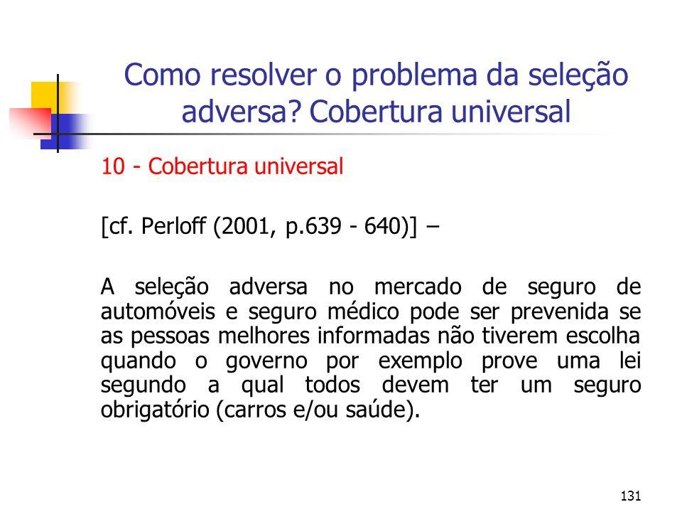 Como resolver o problema da seleção adversa Cobertura universal