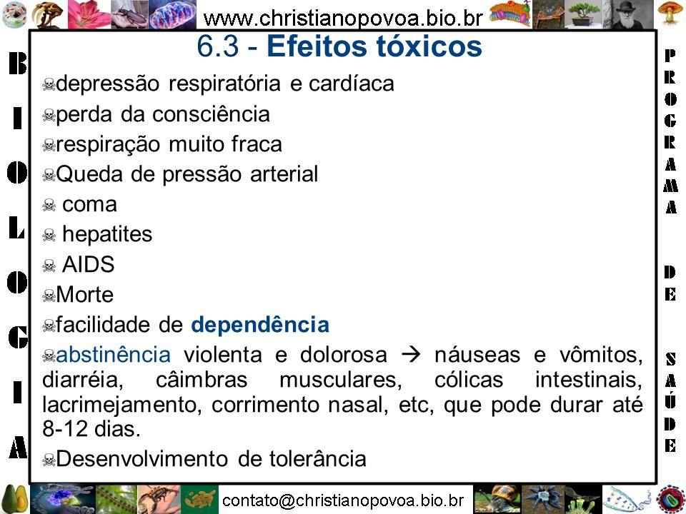 6.3 - Efeitos tóxicos depressão respiratória e cardíaca