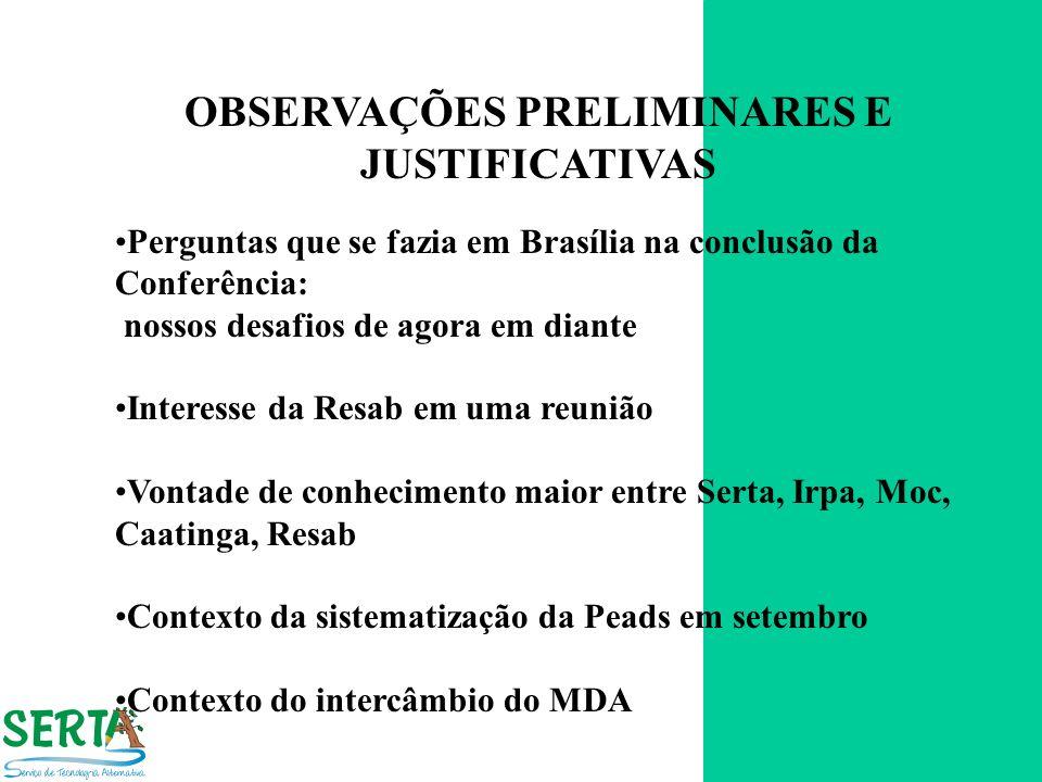 OBSERVAÇÕES PRELIMINARES E JUSTIFICATIVAS