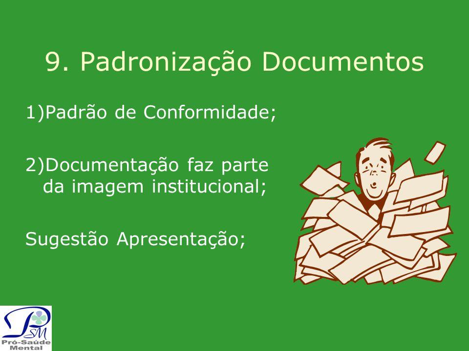 9. Padronização Documentos