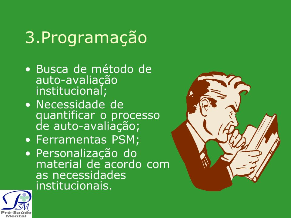 3.Programação Busca de método de auto-avaliação institucional;