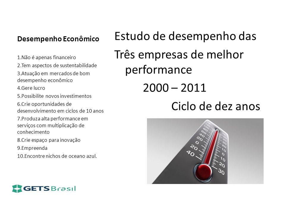 Estudo de desempenho das Três empresas de melhor performance