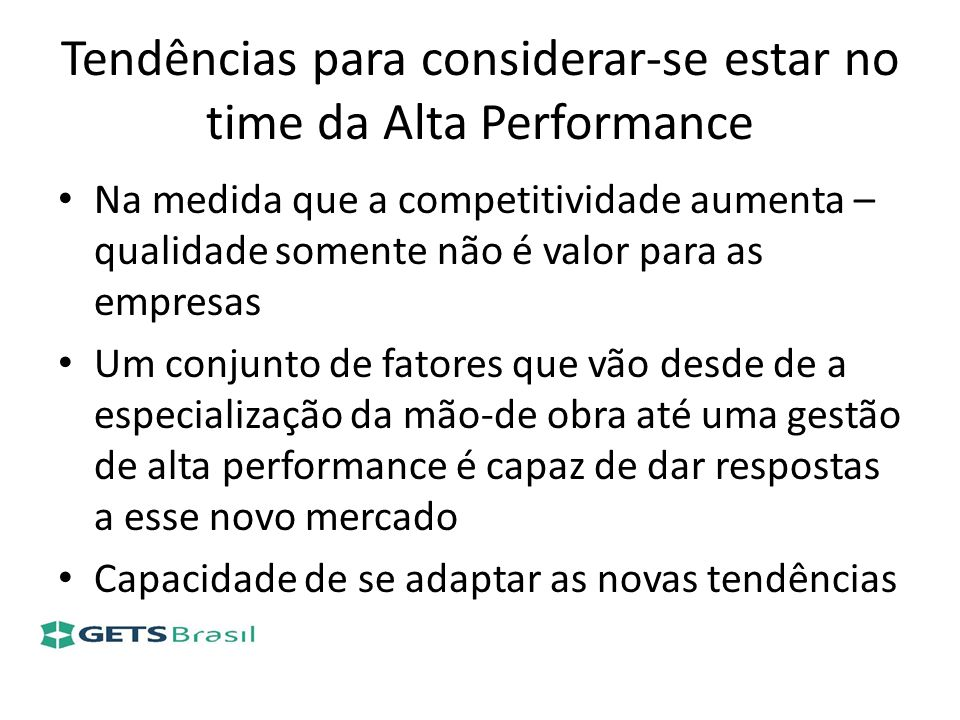 Tendências para considerar-se estar no time da Alta Performance