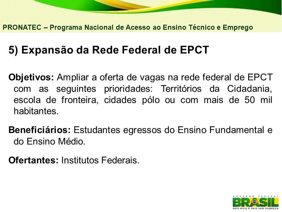 5) Expansão da Rede Federal de EPCT
