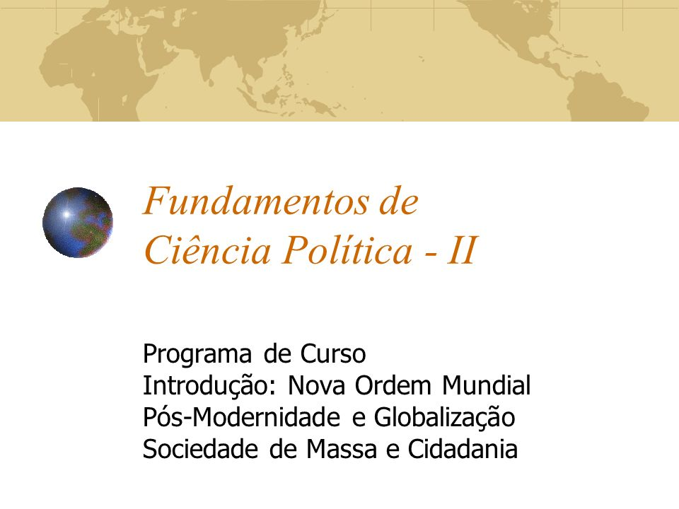 Fundamentos de Ciência Política - II