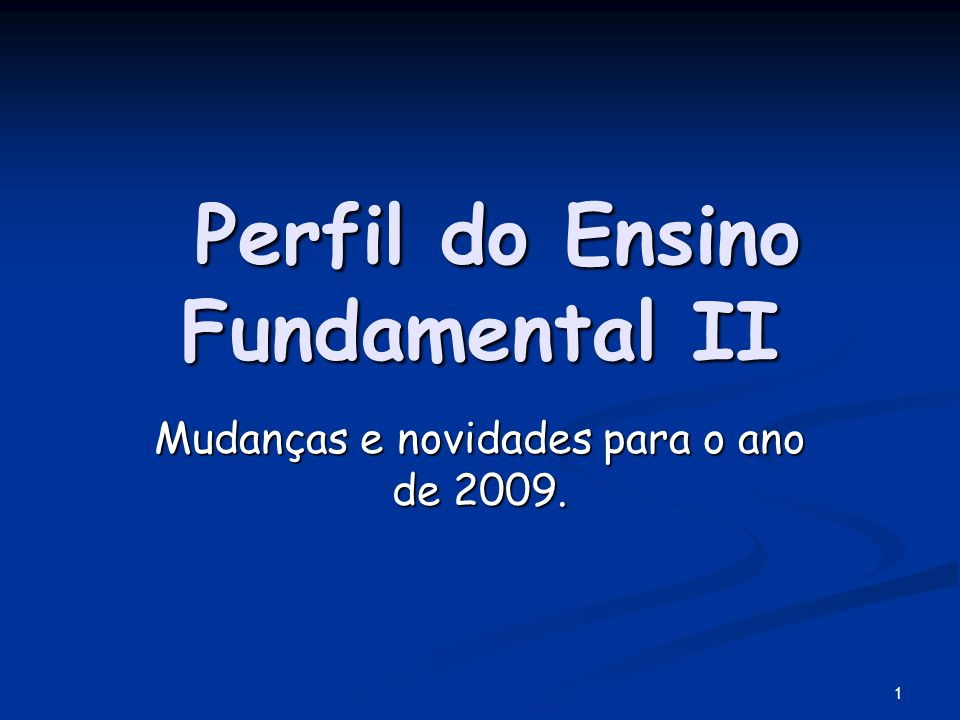 Perfil do Ensino Fundamental II
