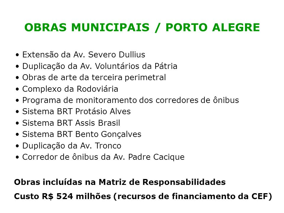 OBRAS MUNICIPAIS / PORTO ALEGRE