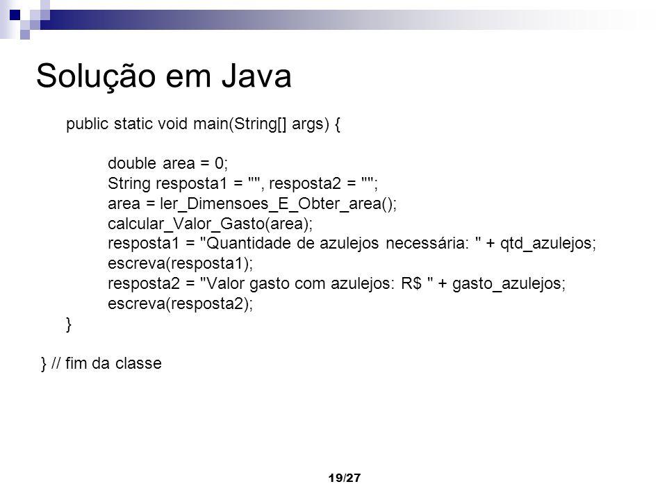 Solução em Java double area = 0;
