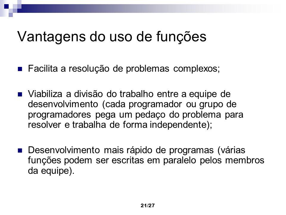 Vantagens do uso de funções