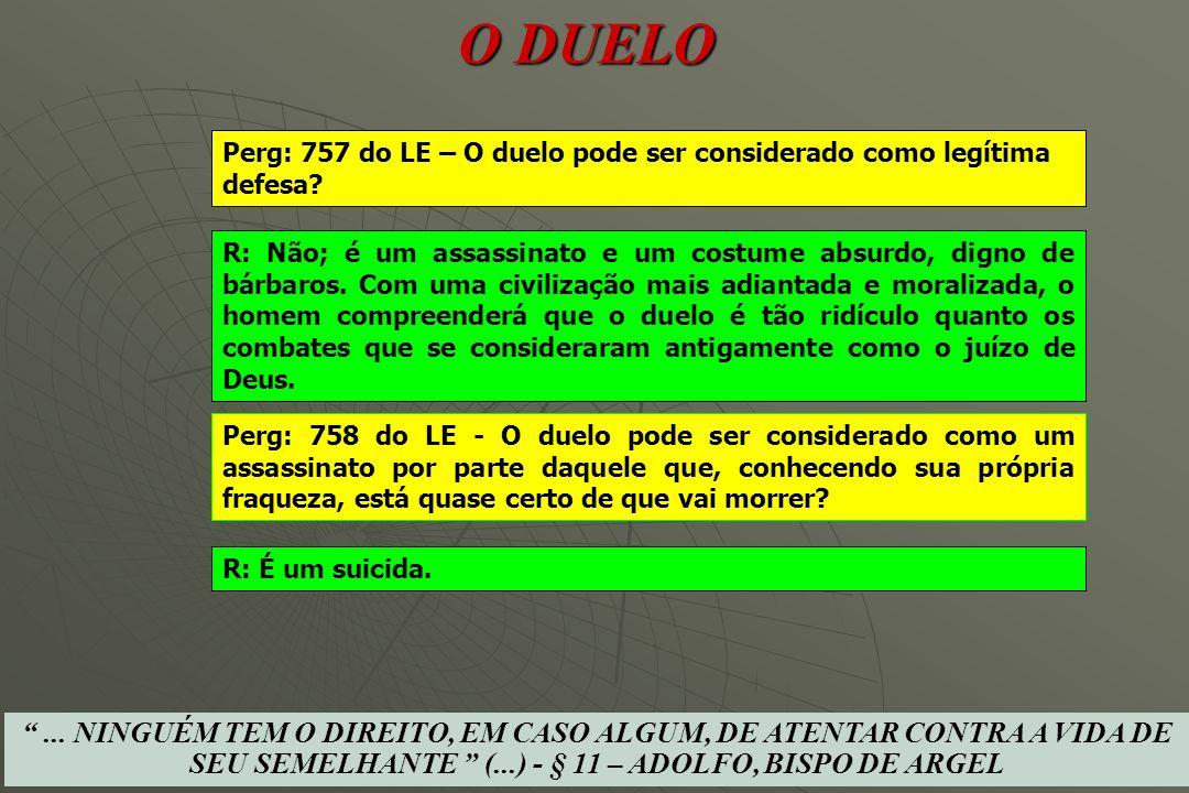 O DUELO HOMICÍDIO EM DUELO É CRIME!