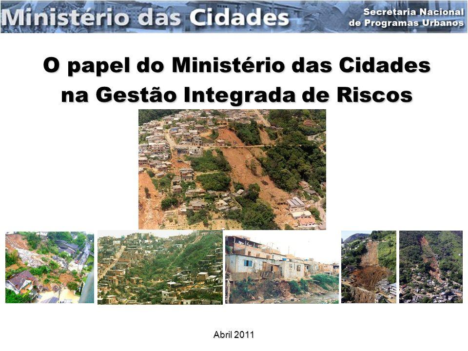 O papel do Ministério das Cidades na Gestão Integrada de Riscos