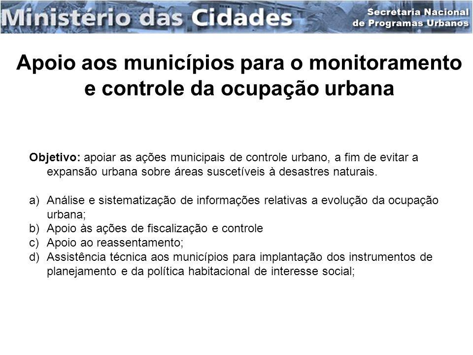Apoio aos municípios para o monitoramento e controle da ocupação urbana
