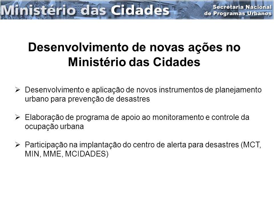 Desenvolvimento de novas ações no Ministério das Cidades