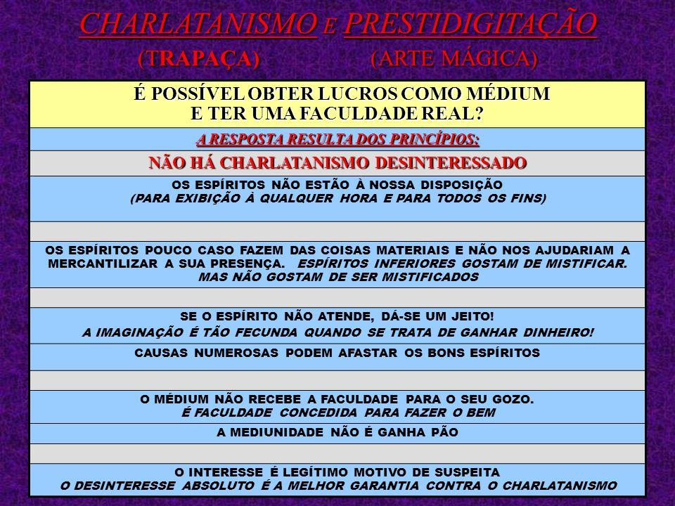 CHARLATANISMO E PRESTIDIGITAÇÃO (TRAPAÇA) (ARTE MÁGICA)