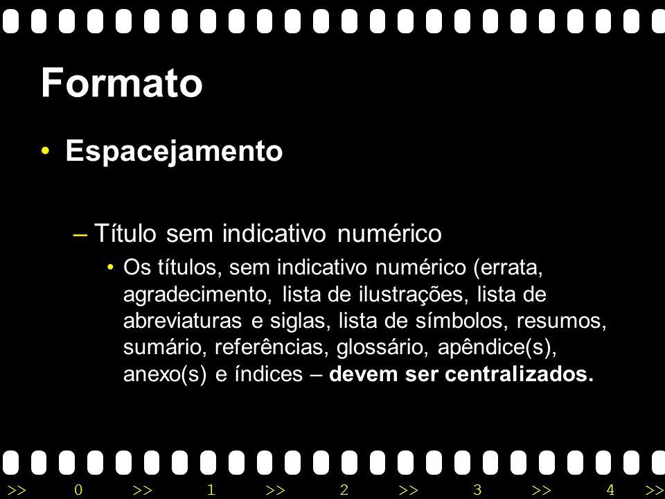 Formato Espacejamento Título sem indicativo numérico