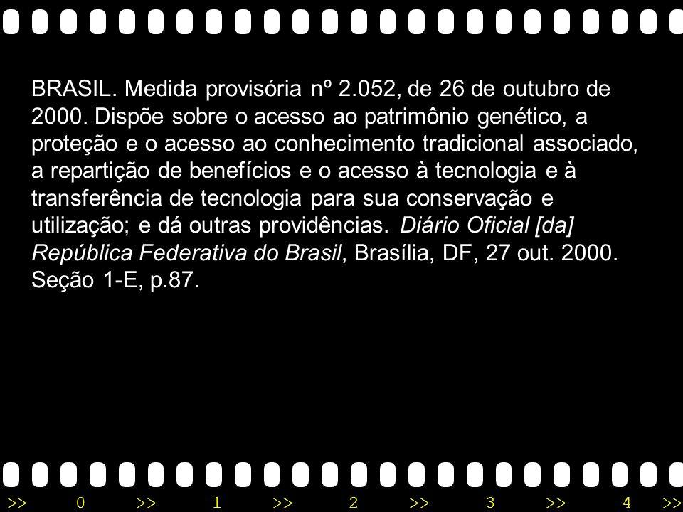 BRASIL. Medida provisória nº 2. 052, de 26 de outubro de 2000