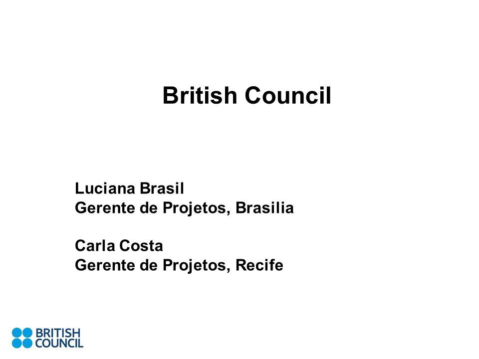British Council Luciana Brasil Gerente de Projetos, Brasilia