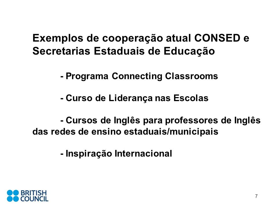 Exemplos de cooperação atual CONSED e Secretarias Estaduais de Educação