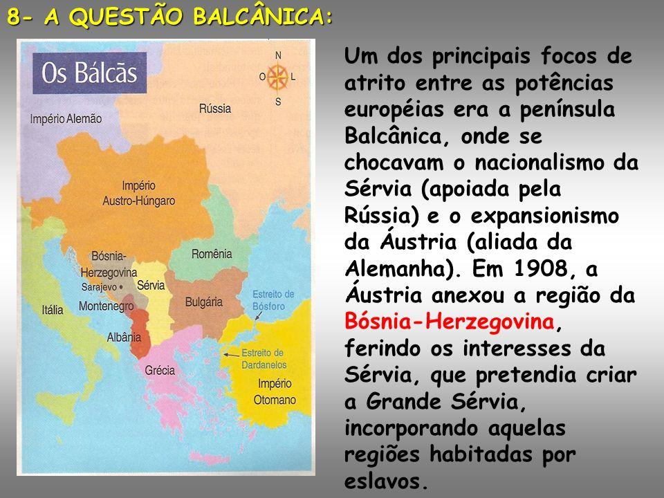 8- A QUESTÃO BALCÂNICA: