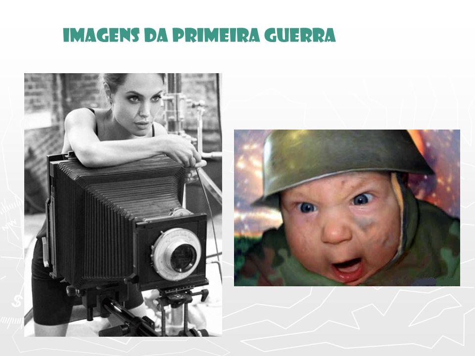 Imagens DA PRIMEIRA GUERRA