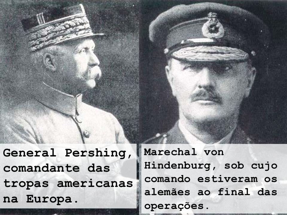 General Pershing, comandante das tropas americanas na Europa.