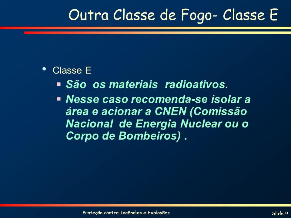 Outra Classe de Fogo- Classe E