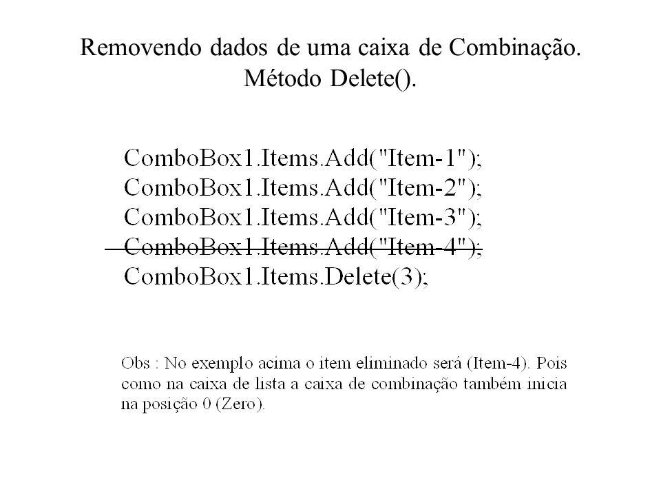 Removendo dados de uma caixa de Combinação. Método Delete().