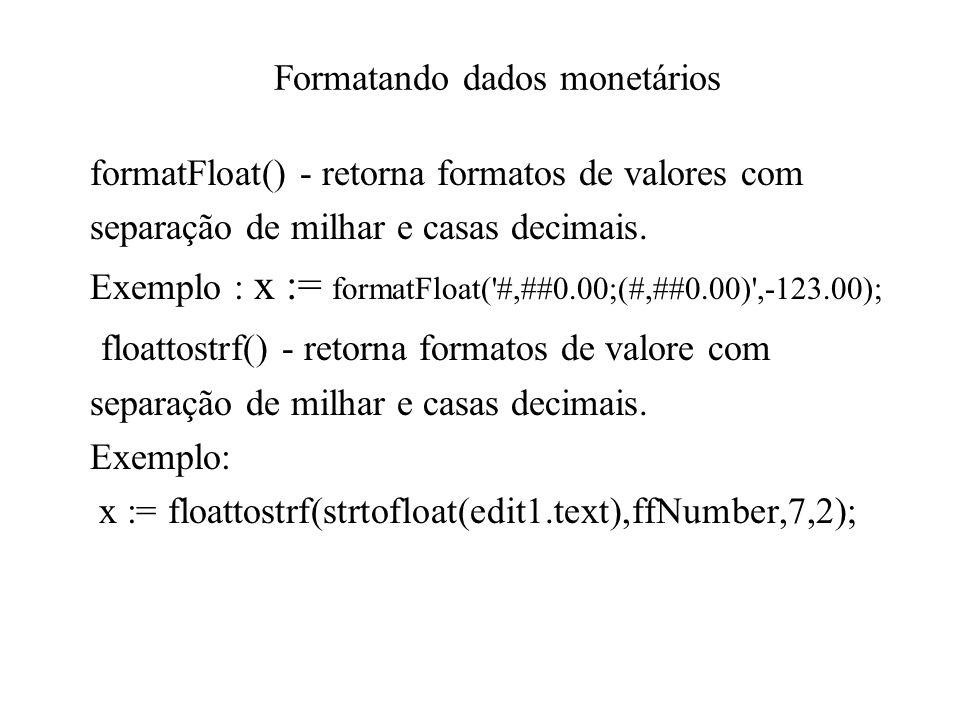 Formatando dados monetários