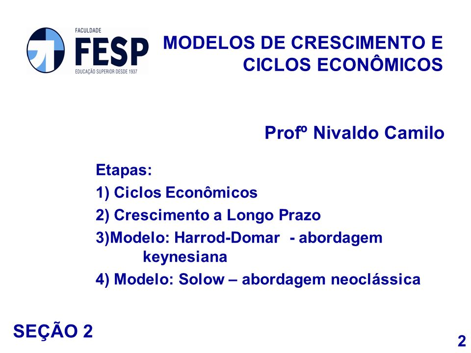 MODELOS DE CRESCIMENTO E CICLOS ECONÔMICOS