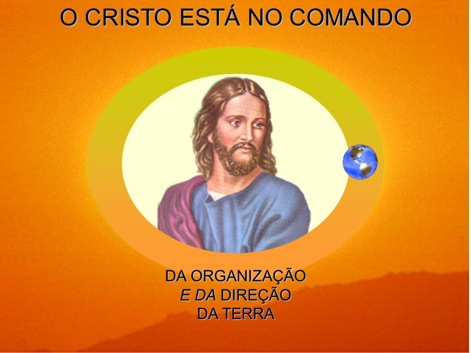 O CRISTO ESTÁ NO COMANDO