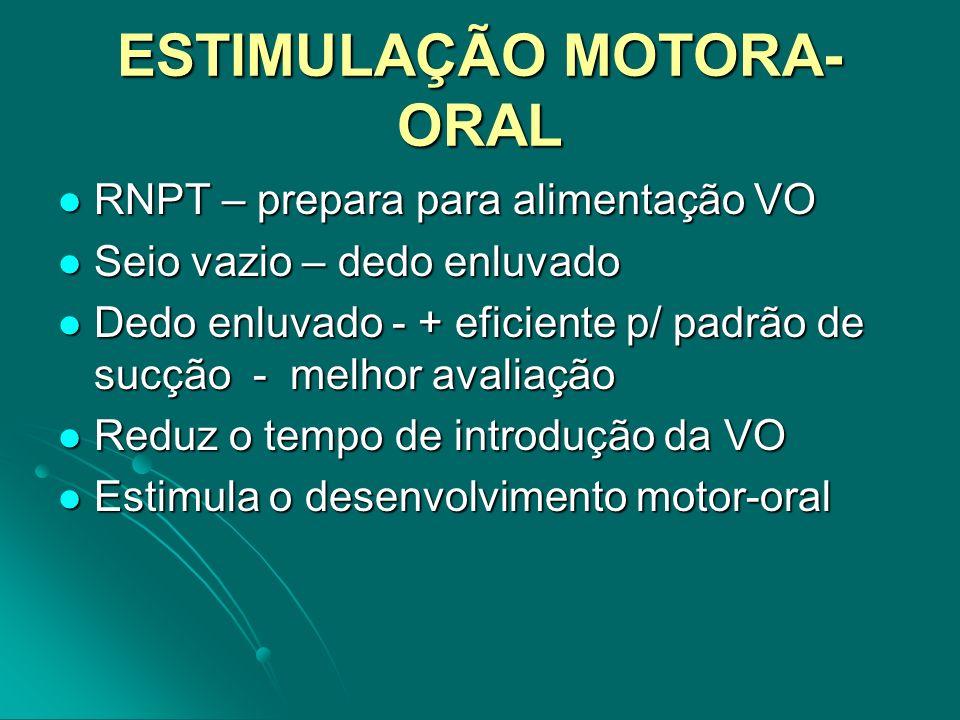 ESTIMULAÇÃO MOTORA-ORAL
