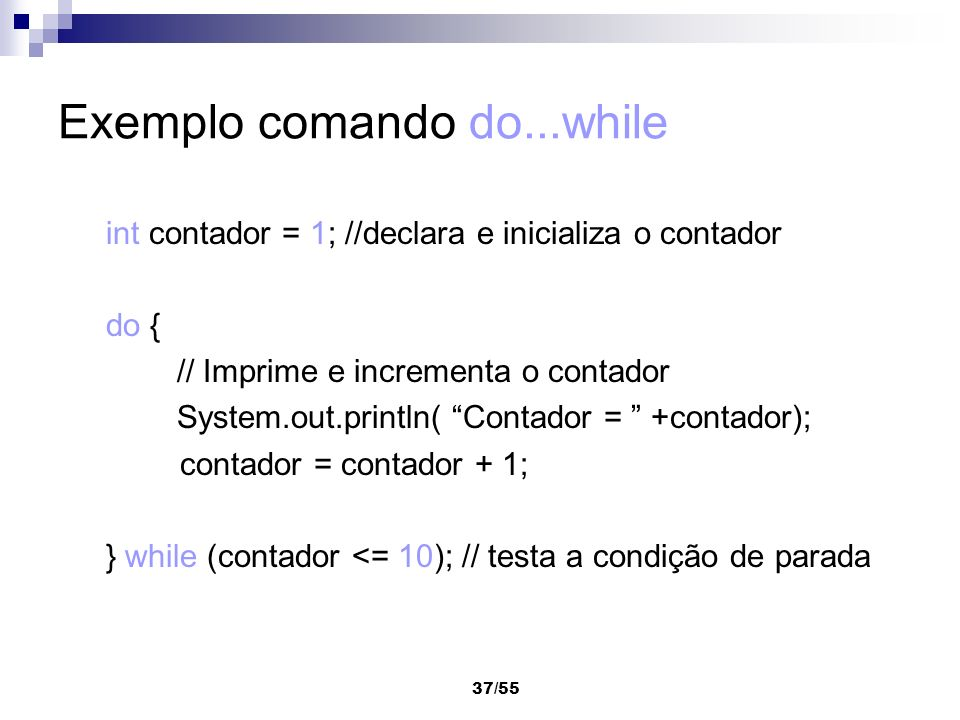 Exemplo comando do...while