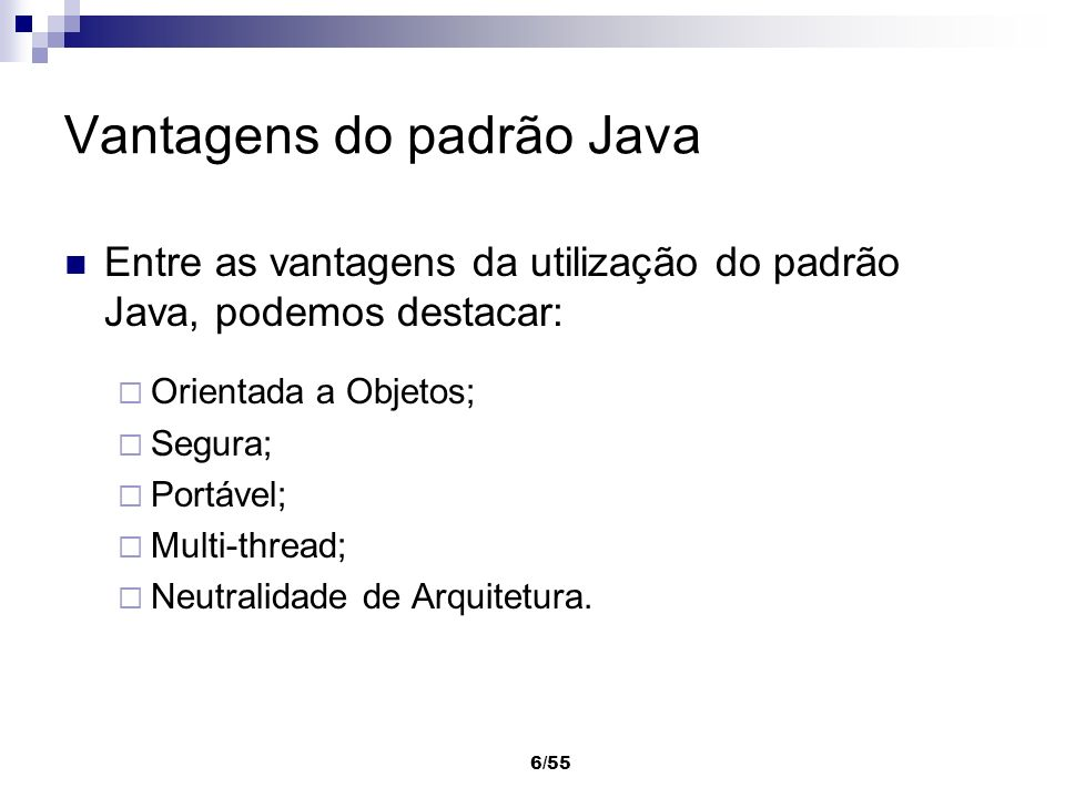 Vantagens do padrão Java