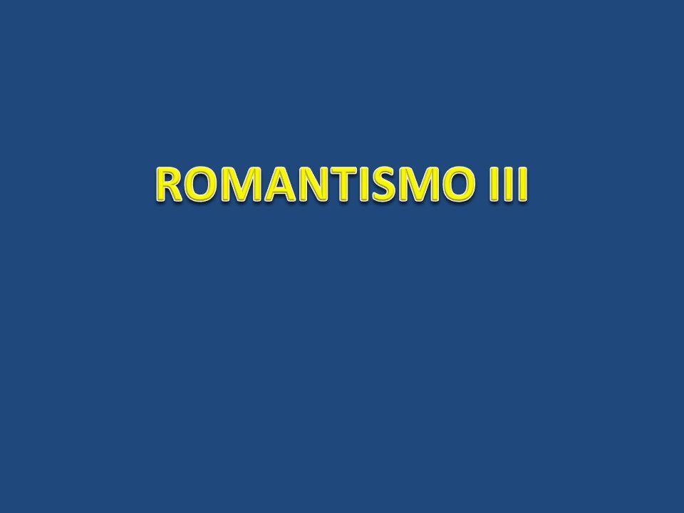 ROMANTISMO III