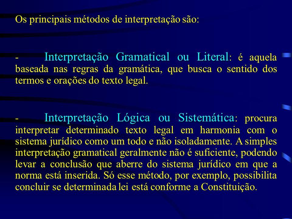 Os principais métodos de interpretação são:
