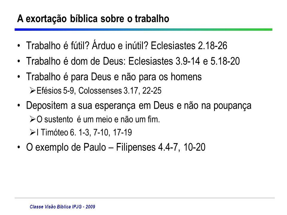 A exortação bíblica sobre o trabalho