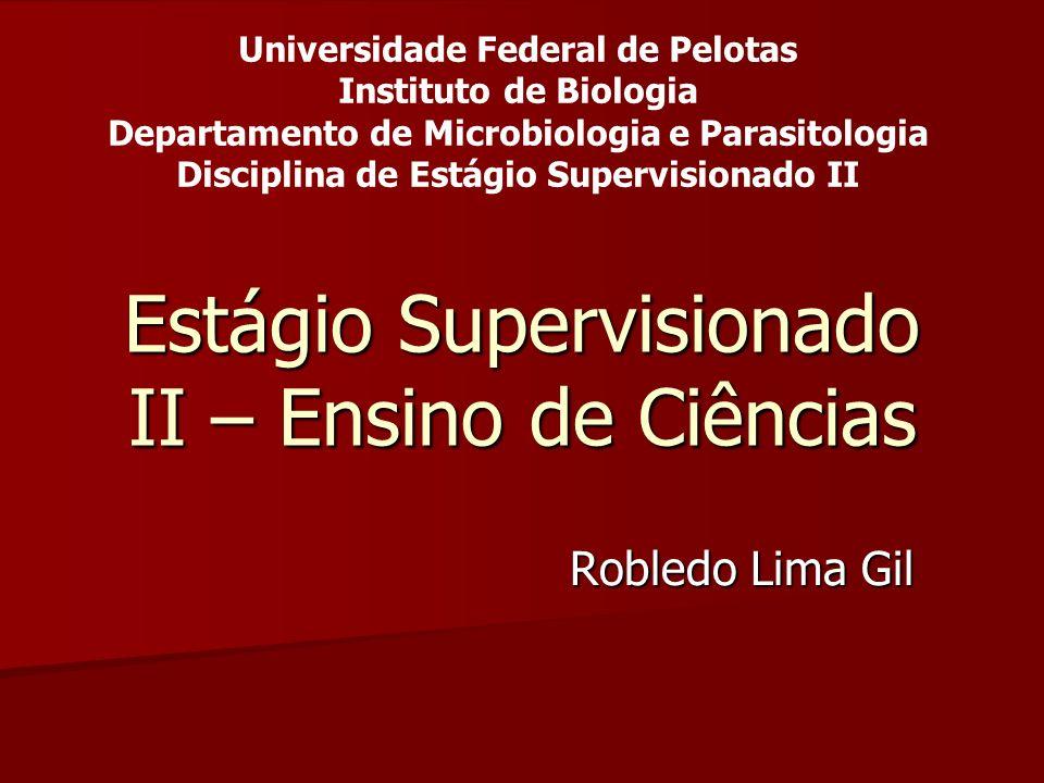 Estágio Supervisionado II – Ensino de Ciências