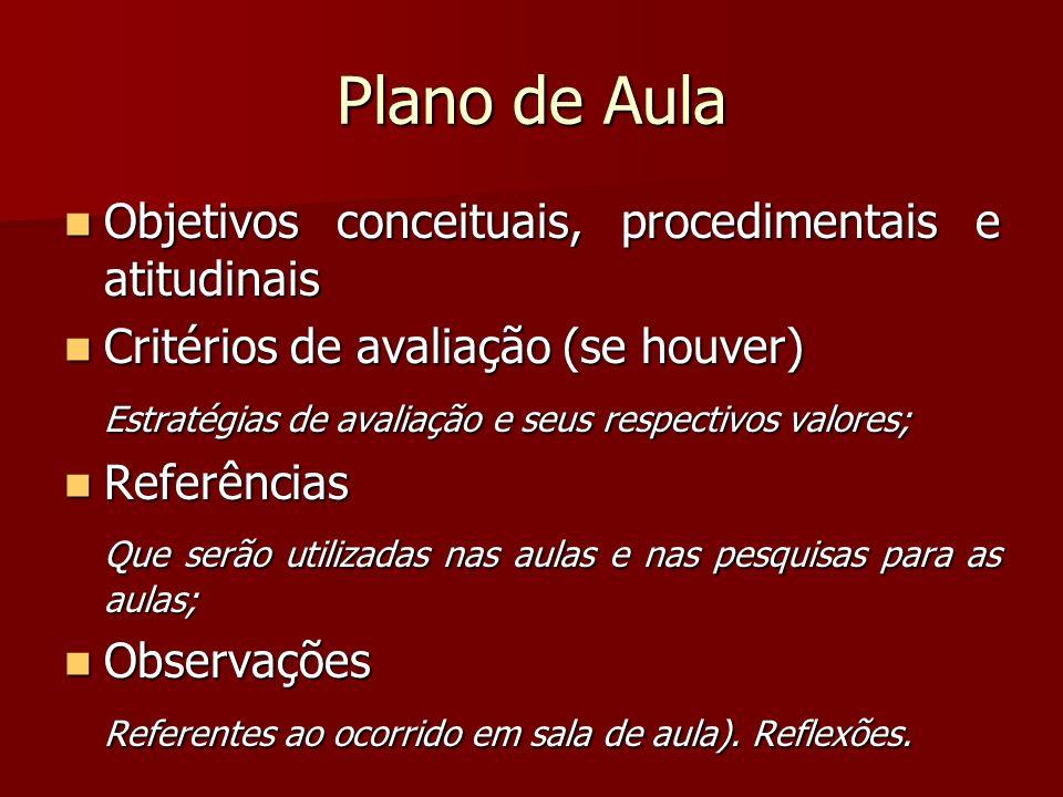 Plano de Aula Objetivos conceituais, procedimentais e atitudinais