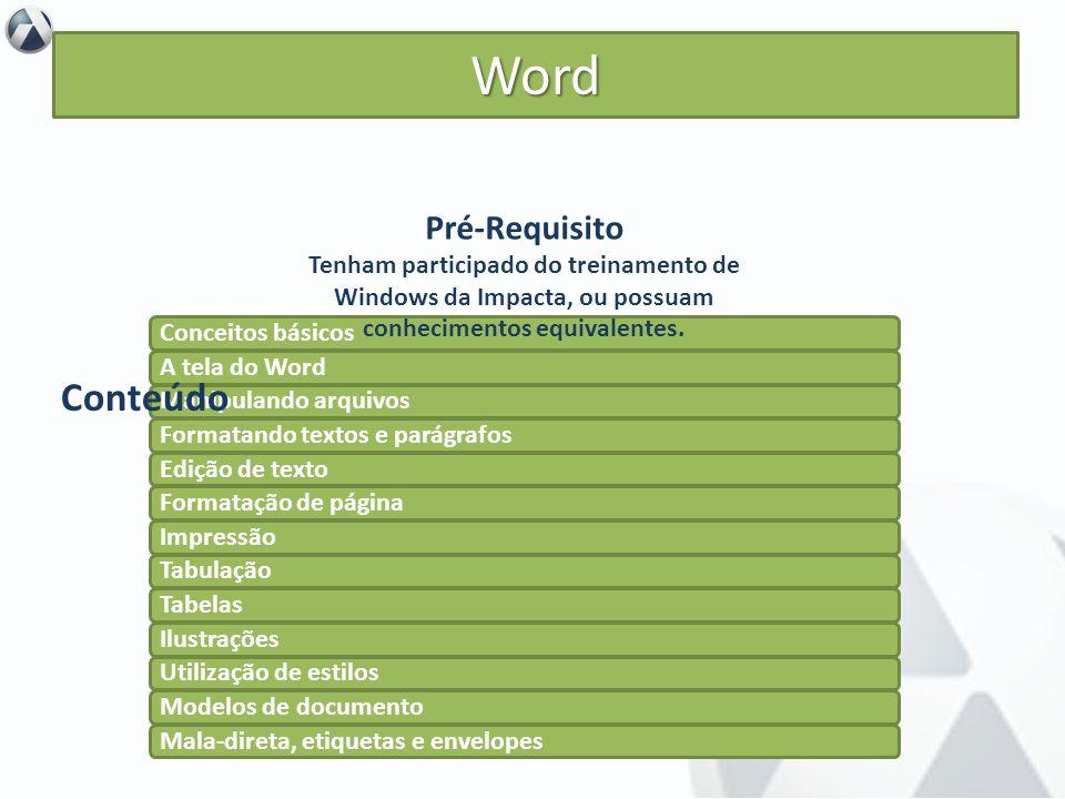 Word Conteúdo Pré-Requisito Objetivo