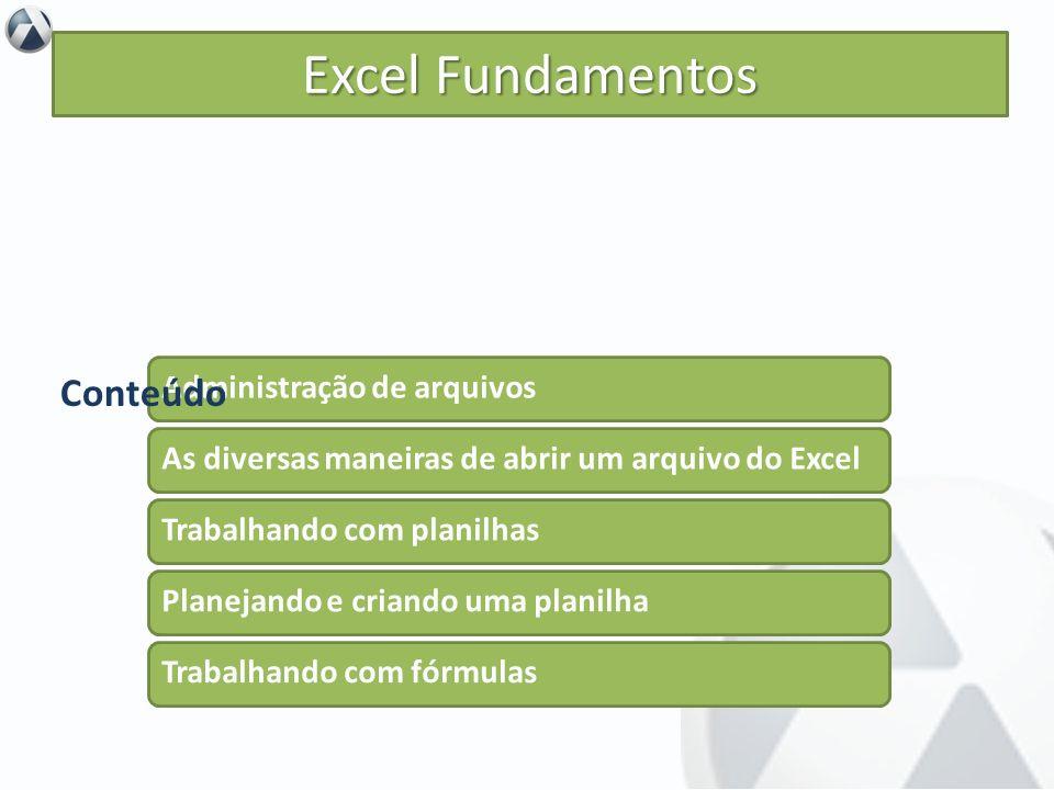 Iniciar o aprendizado da ferramenta Excel.