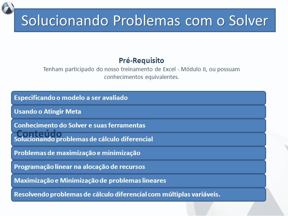 Solucionando Problemas com o Solver