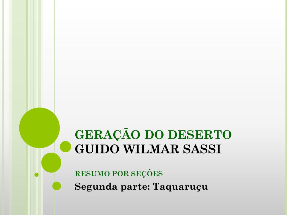 GERAÇÃO DO DESERTO GUIDO WILMAR SASSI