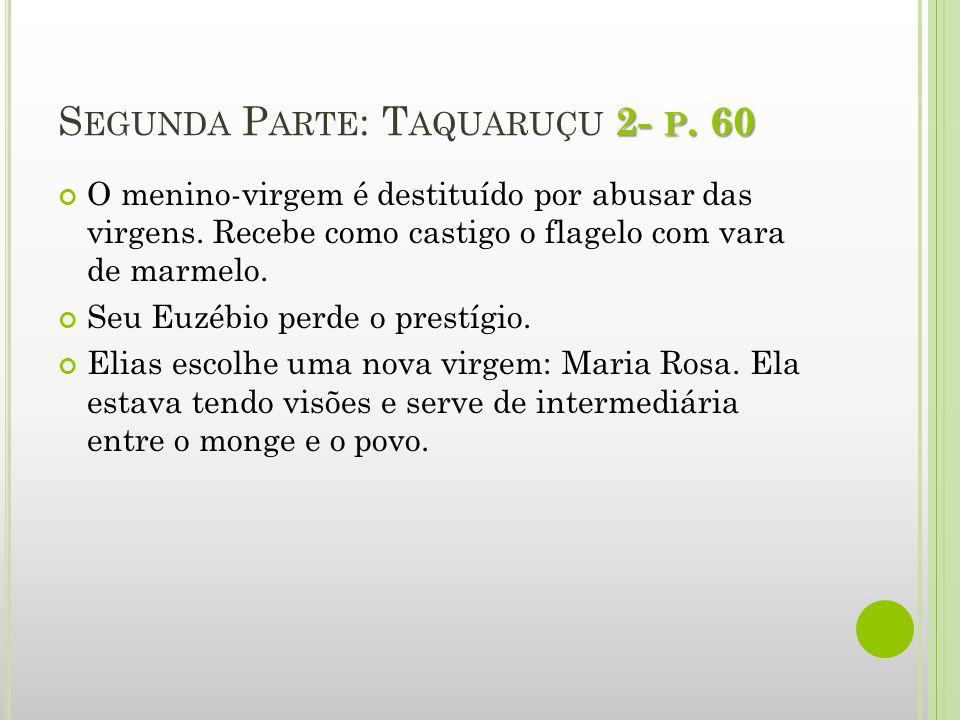 Segunda Parte: Taquaruçu 2- p. 60